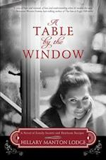 A Table by the Window af Hillary Manton Lodge