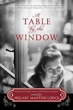 Table by the Window af Hillary Manton Lodge