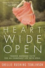 Heart Wide Open af Shellie Rushing Tomlinson