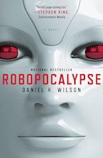 Robopocalypse af Daniel Wilson
