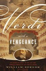 Verdi With a Vengeance (Vintage Original)