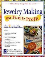 Jewelry Making for Fun & Profit (For Fun Profit)