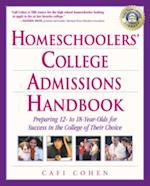 Homeschoolers' College Admissions Handbook