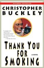Thank You for Smoking af Christopher Buckley