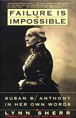 Failure Is Impossible af Lynn Sherr