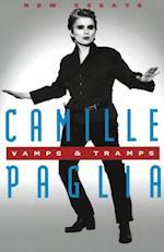 Vamps & Tramps af Camille Paglia