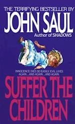 Suffer the Children af John Saul