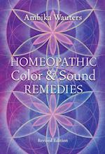 Homeopathic Color and Sound Remedies, Rev af Ambika Wauters