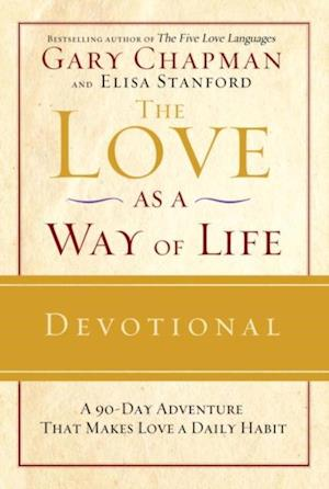 Love as a Way of Life Devotional af Gary Chapman