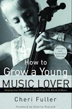 How to Grow a Young Music Lover af Cheri Fuller