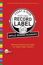 Start and Run Your Own Record Label, Third Edition af Daylle Deanna Schwartz
