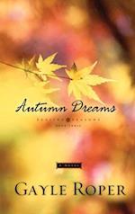 Autumn Dreams af Gayle Roper