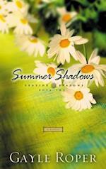 Summer Shadows af Gayle Roper