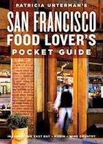 Patricia Unterman's San Francisco Food Lover's Pocket Guide, Second Edition