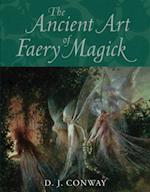 Ancient Art of Faery Magick
