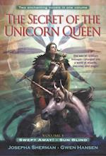 Secret of the Unicorn Queen, Vol. 1 af Josepha Sherman