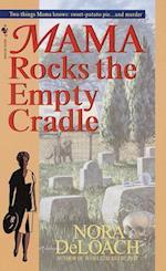 Mama Rocks the Empty Cradle af Nora Deloach