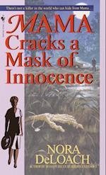 Mama Cracks a Mask of Innocence af Nora Deloach