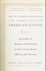 Pig Farmer's Daughter and Other Tales of American Justice (Vintage)