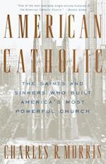 American Catholic af Charles Morris