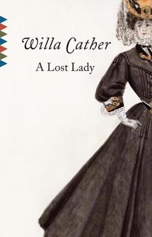 Lost Lady af Willa Cather