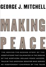 Making Peace af George Mitchell