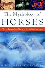 Mythology of Horses af Gerald Hausman
