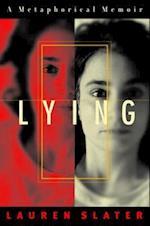 Lying af Lauren Slater