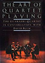QUARTET PLAYING,ART OF af David Blum