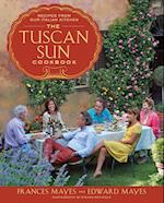 The Tuscan Sun Cookbook af Edward Mayes, Steven Rothfeld, Frances Mayes