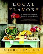 Local Flavors af Deborah Madison