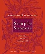 Moosewood Restaurant Simple Suppers