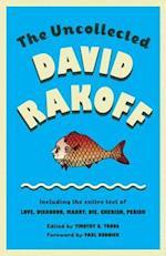 The Uncollected David Rakoff (Anchor Books Original)