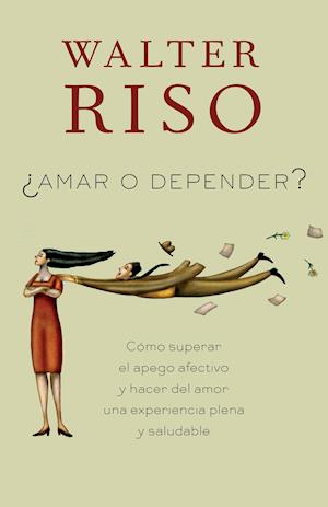 Amar o depender / Love or Rely