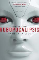 Robopocalipsis af Daniel Wilson