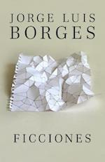 Ficciones / Fictions af Jorge Luís Borges