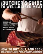 Butcher's Guide to Well-Raised Meat