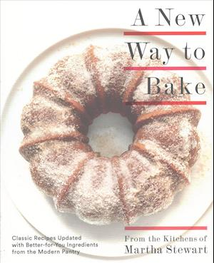 Bog, paperback A New Way to Bake af Martha Stewart Living