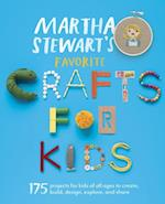 Martha Stewart's Favorite Crafts for Kids af Editors of Martha Stewart Living