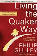 Living the Quaker Way af Philip Gulley