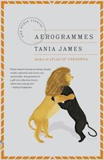 Aerogrammes af Tania James