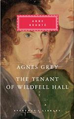Agnes Grey / The Tenant of Wildfell Hall (Everyman's Library (Cloth))