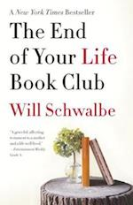 End of Your Life Book Club af Will Schwalbe
