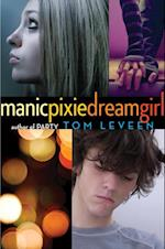 manicpixiedreamgirl af Tom Leveen