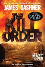 Kill Order (Maze Runner, Book Four; Origin) (Maze Runner Series)