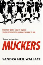 Muckers af Sandra Neil Wallace