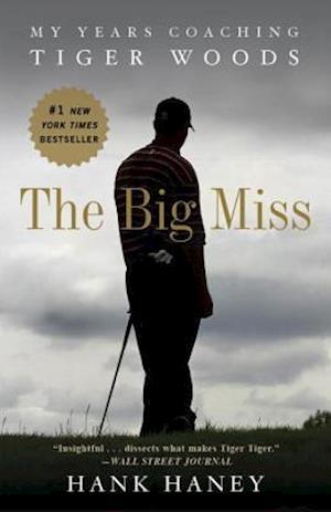 Bog paperback The Big Miss af Hank Haney