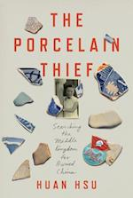 Porcelain Thief af Huan Hsu