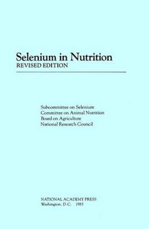 Selenium in Nutrition,
