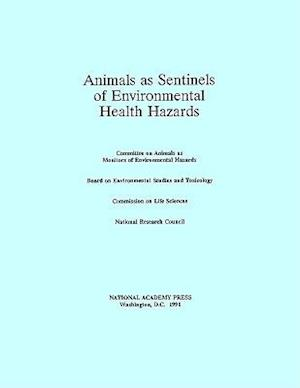 Animals as Sentinels of Environmental Health Hazards